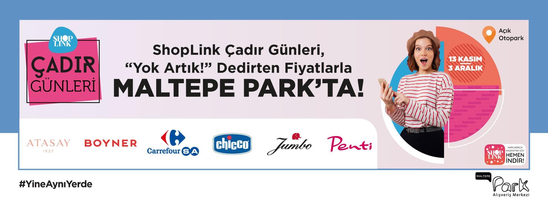 ShopLink Çadır Günleri Maltepe Park'ta!