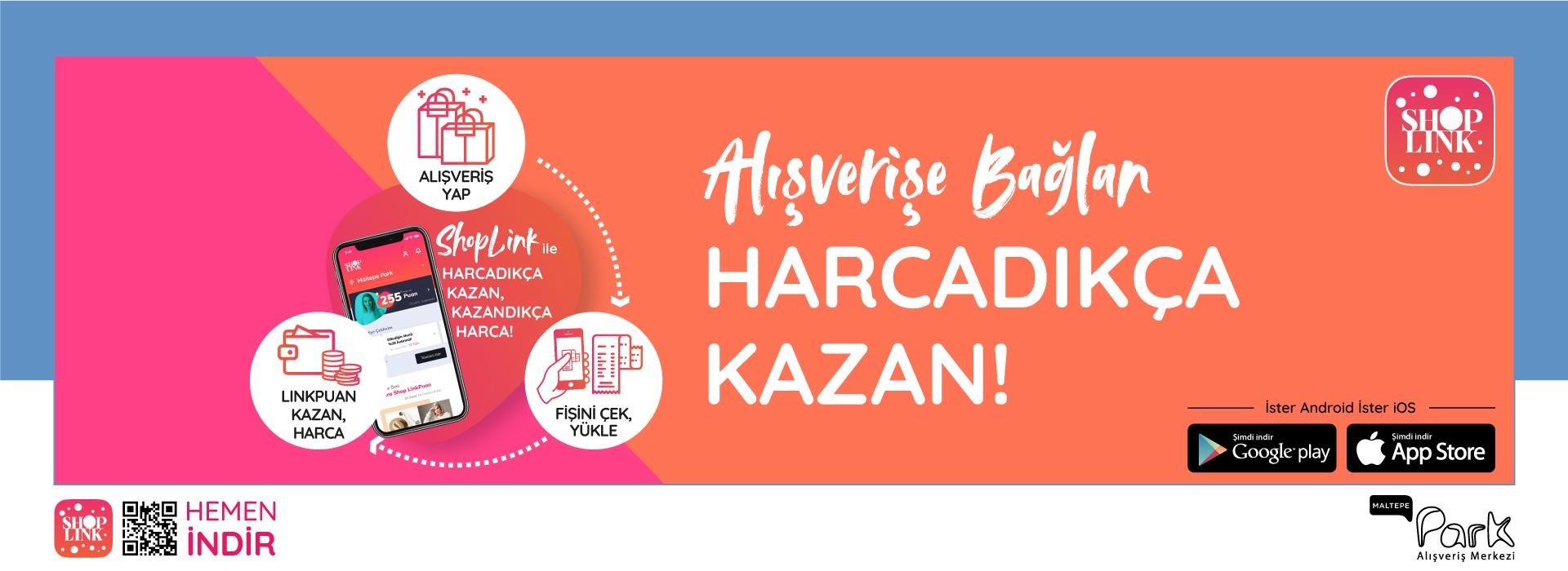 Maltepe Park'ta ShopLink ile Harcadıkça Kazan!