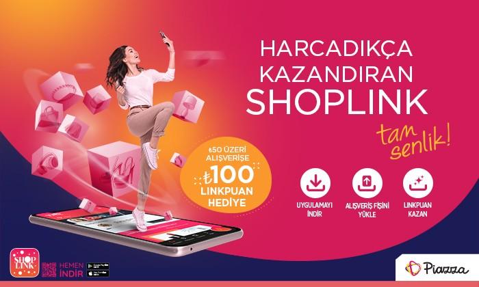 Harcadıkça Kazandıran ShopLink Tam Senlik!