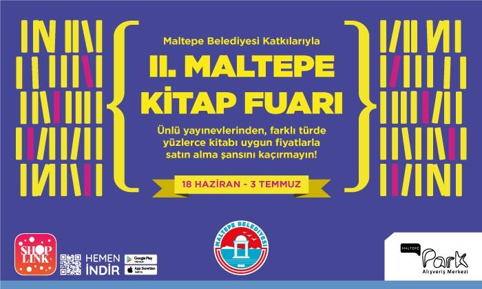 Maltepe Park'ta Maltepe Belediyesi Katkılarıyla II. Maltepe Kitap Fuarı!
