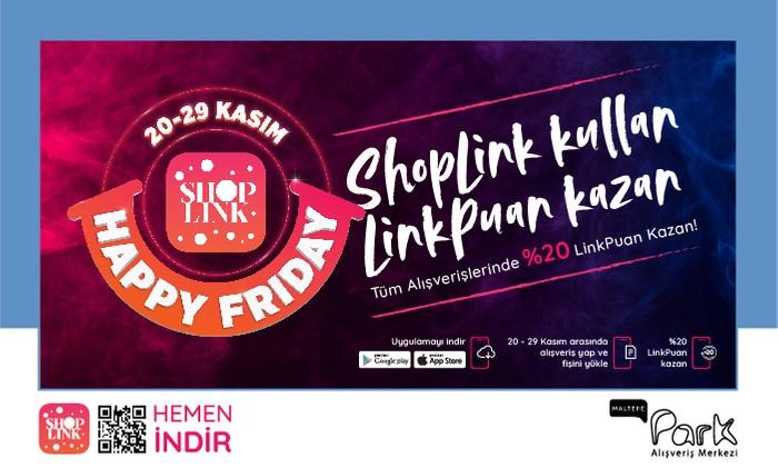 Maltepe Park'ta ShopLink Happy Friday Coşkusu!