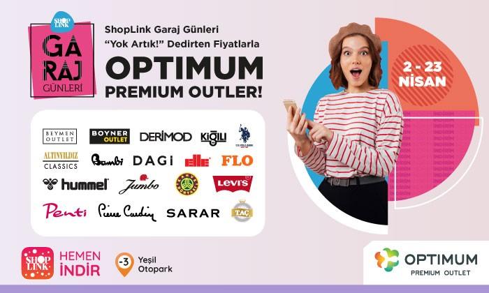 """ShopLink Garaj Günleri """"Yok Artık!"""" Dedirten Fiyatlarla Optimum Premium Outlet'te!"""